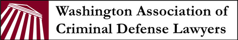 Washington Association of Criminal Defense Lawyers